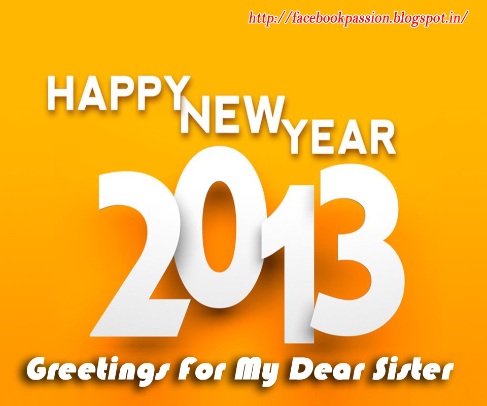 facebook passion happy new year e cards sister for facebook status