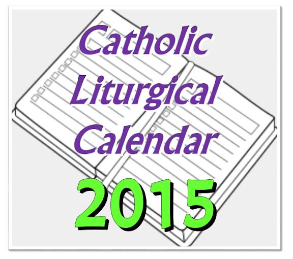 Catholic Liturgical Year Calendar | Search Results | Calendar 2015