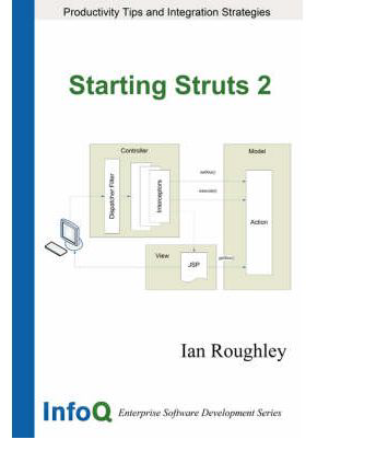 Starting Struts 2 by Iam Roughley