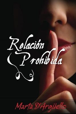 Relación prohibida – Marta D'arguello