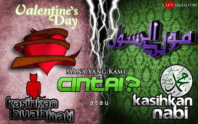Hari Kekasih/Valentine Day - Maulidur Rasul