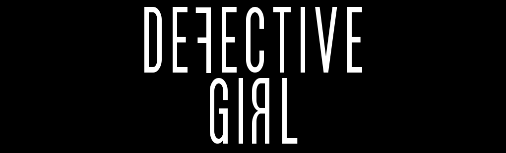 Defective Girl