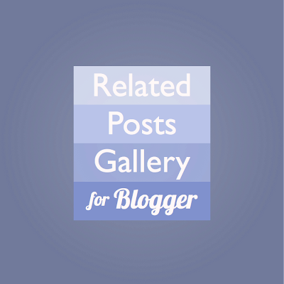 related posts gallery for blogger