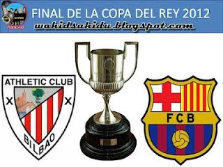 Wahidun Blog- Jadwal Final Copa Del Rey 2012 - Barcelona vs Bilbao