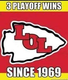 3 playoff wins LOL since 1969.- #LOL, #KCChiefs, #ChiefsHaters, #chiefslose, #Since, #1969,