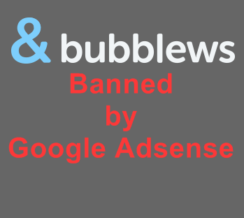 Bubblews, Banned, Google Adsense