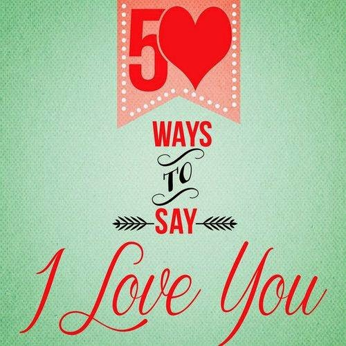 Download – XOXO   50 Ways to Say I Love You – 2014