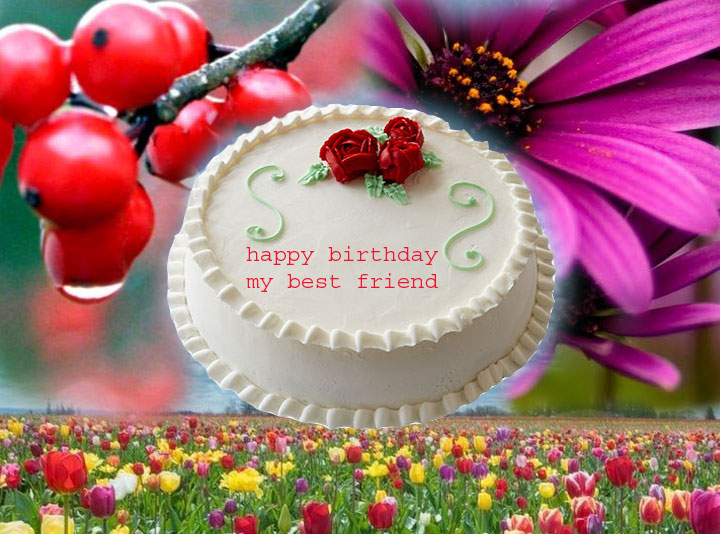 happy birthday my best friend new images 2016 free ...
