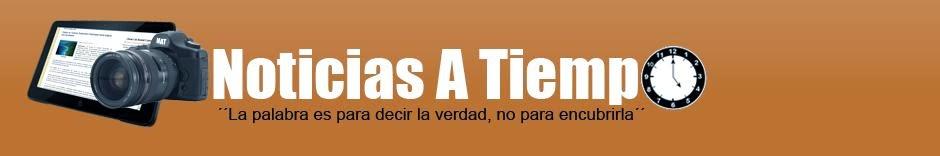 NOTICIAS A TIEMPO.NET