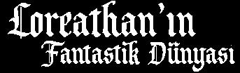 Loreathan'ın Fantastik Dünyası
