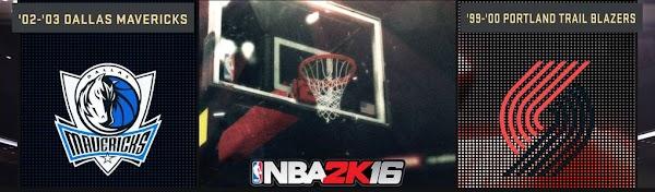 NBA 2k16 : 2003 Mavericks and 2000 Blazers Added in NBA 2k16