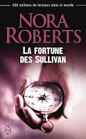 http://lachroniquedespassions.blogspot.fr/2015/06/la-fortune-des-sullivan-de-nora-roberts.html