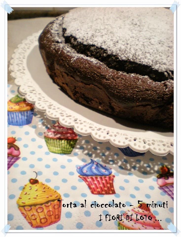 torta al cioccolato - 5 minuti