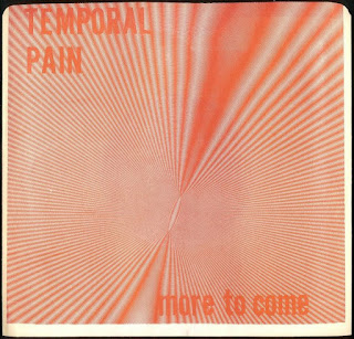Temporal Pain - More to Come  (1982)