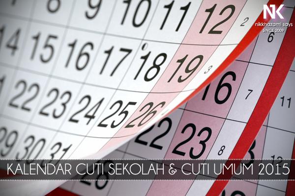 Kalendar Cuti Sekolah dan Cuti Umum 2015