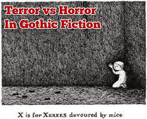 Terror vs Horror In Gothic Fiction