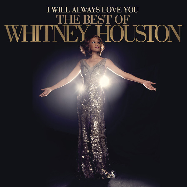 Whitney Houston   I Will Always Love You: The Best Of   Deluxe Version (2012)