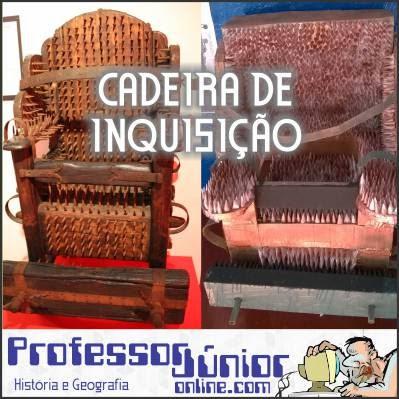Cadeira de Inquisição - Instrumentos de tortura medievais - www.professorjunioronline.com