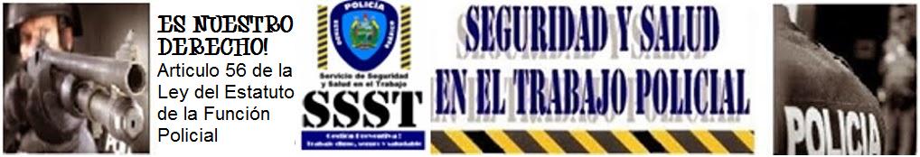 Servicio de Seguridad y Salud en el Trabajo de la Policía del Estado Guárico