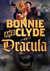 Bonnie and Clyde vs Dracula.