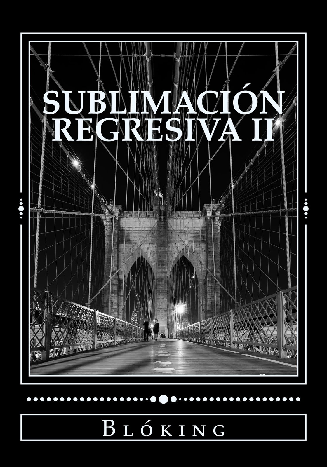 #Obra 35 - Sublimación regresiva II