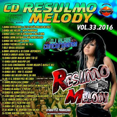 CD RESUMO DO MELODY VOL.33 LANÇAMENTO 28/01/2015