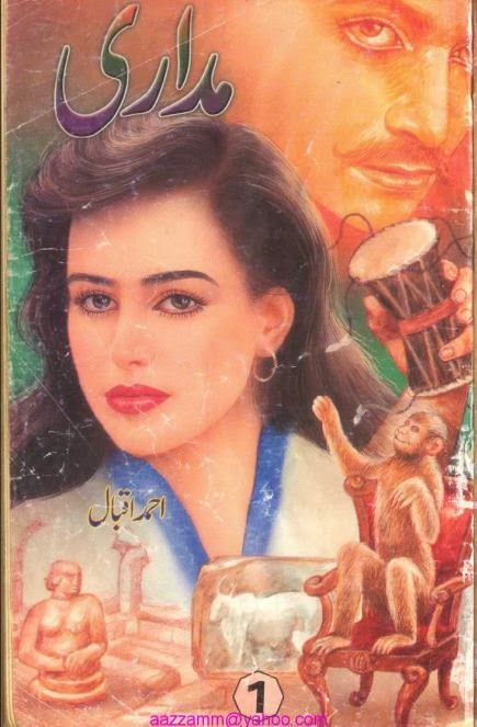 Free download Madari novel by Ahmed Iqbal complete pdf.