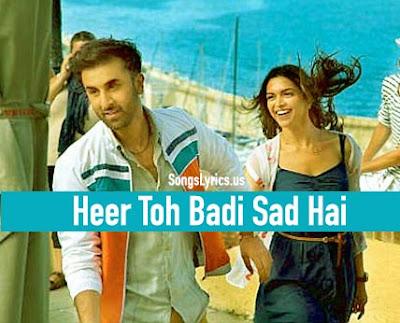 Heer Toh Badi Sad Hai Lyrics Tamasha Ranbir Kapoor Deepika Padukone