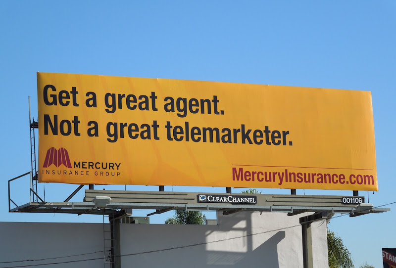 Mercury Insurance great agent billboard