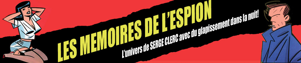 Serge Clerc Dessinateur - Mmoires de l&#39;Espion