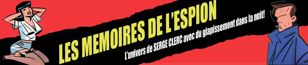 Mémoires de l'Espion, L'univers de Serge Clerc