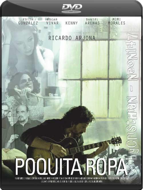 Poquita Ropa (Español Latino) (DVDRip) (Audio AC3) (2011) (partes de 250 MB y 1 LINK) (Mirrors)