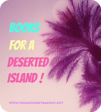 Books to Take to a Deserted Island