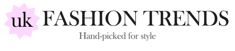 UK Fashion Trends