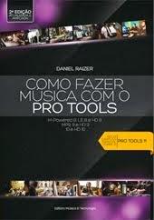 LIVRO NOVO! COMPRE AGORA! Já está disponível o novo Como Fazer Música com o Pro Tools 2a. Edição.