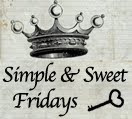 Simple &amp; Sweet Fridays