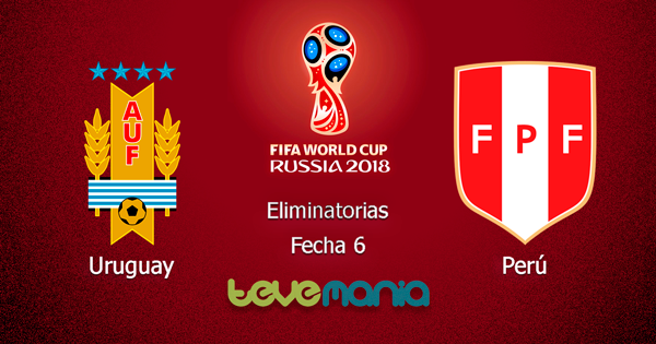 Uruguay vs Peru en Vivo - Canal ATV y CMD, Eliminatorias Rusia 2018