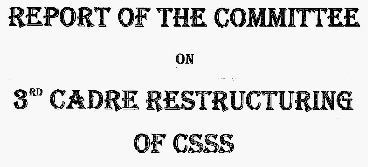 report+of+committee+3rd+cadre+restructuring+csss