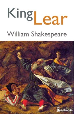 various perceptions of characters in king lear by shakespeare Essays and criticism on william shakespeare's king lear - essays enotes home his characters, like lear, and henry iv, were above all individuals king lear is one of shakespeare's greatest tragedies.