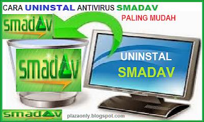 Cara Uninstal Antivirus Smadav Paling Mudah