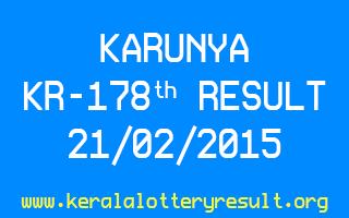 KARUNYA KR 178 Lottery Result 21-2-2015