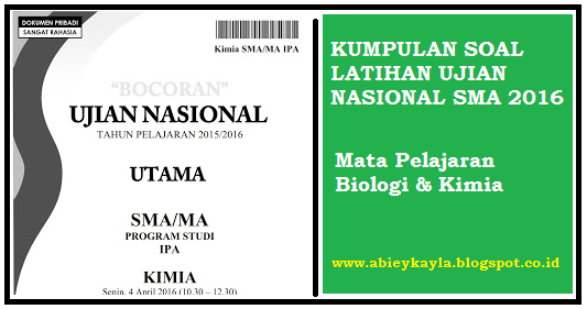 Soal Latihan UN IPA Biologi dan Kimia SMA Tahun 2016