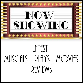 Musical, Plays and Movies