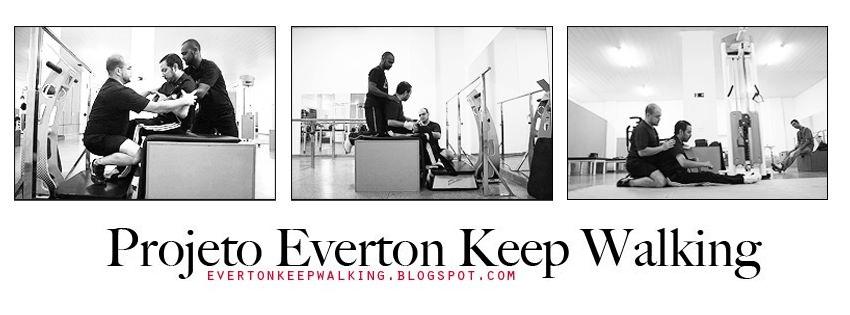 Keep Walking Everton!
