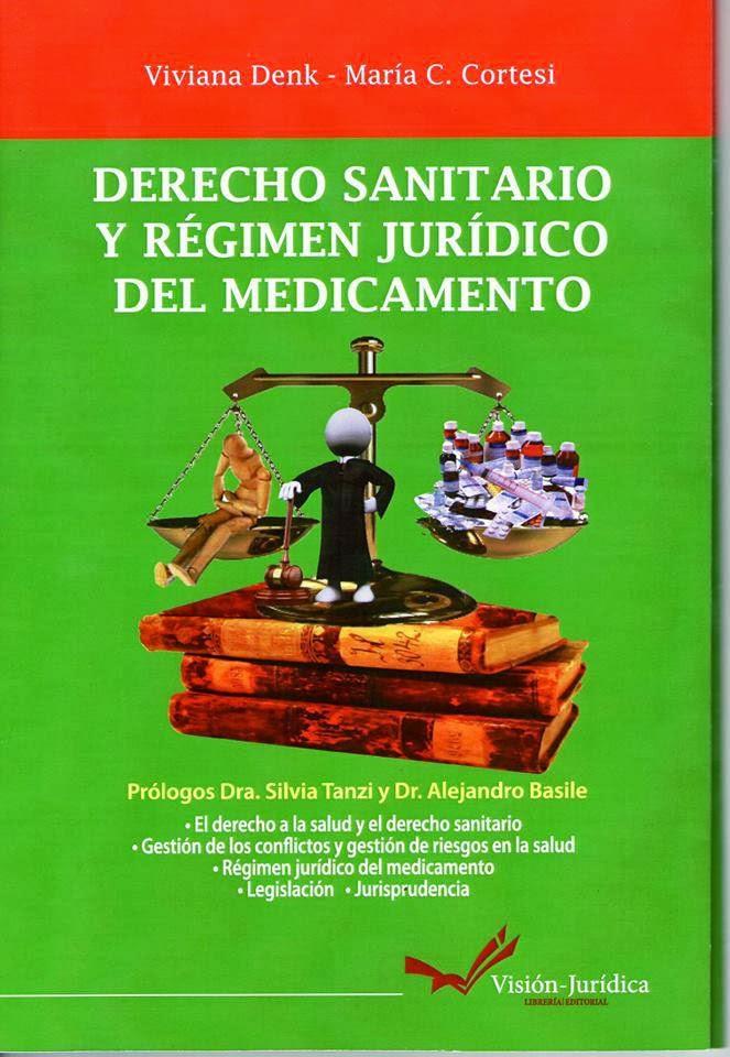 DERECHO SANITARIO Y RÉGIMEN JURÍDICO DEL MEDICAMENTO