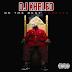 """DJ Khaled - """"Im Thuggin"""" (Feat. Waka Flocka & Ace Hood)"""
