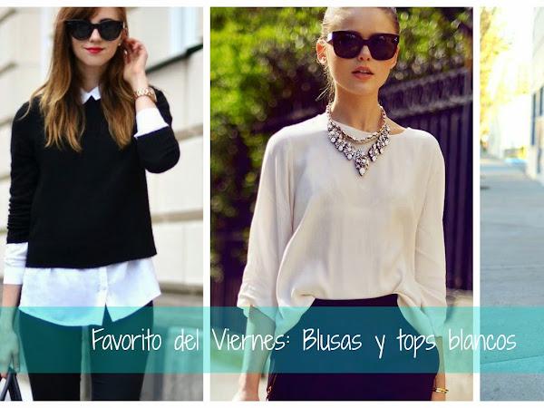 Favorito del Viernes: Blusas o Tops Blancos, los aliados de mis outfits