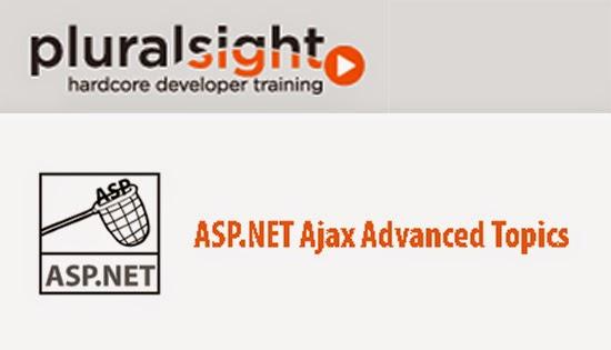 Pluralsight – ASP.NET Ajax Advanced Topics