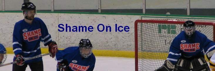Shame On Ice