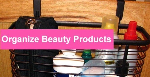 Organize Beauty Products